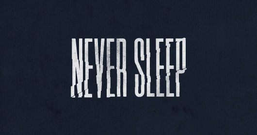 neversleep-midnight typography by Brandon Rike